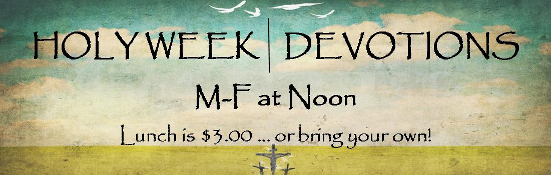 Holy-Week-Devos-2018-e1519672760996